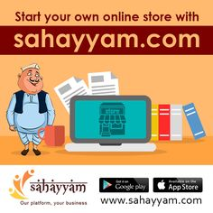 Start your online store with sahayyam.com http://sahayyam.com  Our platform, your business.  Create a profitable online store and sell online.  #SellingOnline #OnlineStore #OnlineSellers #OnlineShopping #order #Shop #online #Sahayyam #ShopOnline #eCommerce #DigitalIndia #business #GooglePlay #AppStore