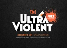 Ultraviolent Regular Free Font is one of the font from an 8 weight geometric sans-serif display typeface by Jason Gilliland Typeface Font, Sans Serif Fonts, Typography Fonts, Typography Design, Logo Fonts Free, Best Free Fonts, New Fonts, Band Logo Design, Sports Fonts