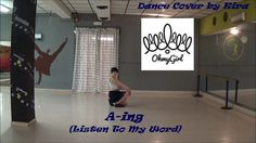 Oh My Girl (오마이걸) - A-ing (Listen To My Word) (내 얘길 들어봐) [Dance Cover by...