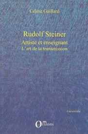 Rudolf Steiner, artiste et enseignant - L'art de la transmission
