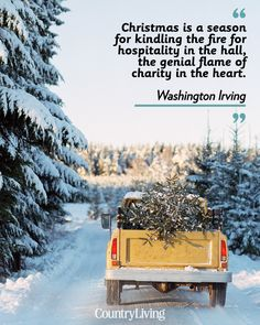 """""""Christmas is a season for kindling the fire for hospitality in the hall, the genial flame of charity in the heart."""""""