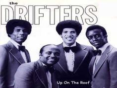 Drifters - Up On The Roof (HQ)
