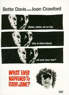 What Ever Happened to Baby Jane? / HU DVD 610 / http://catalog.wrlc.org/cgi-bin/Pwebrecon.cgi?BBID=5453292