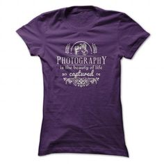 Beauty of life captured T Shirts, Hoodies. Check price ==► https://www.sunfrog.com/Hobby/Beauty-of-life-captured-Purple-Ladies.html?41382 $19