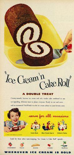 1951 Food Ad, Ice Cream 'n Cake Roll