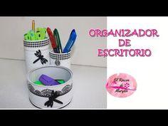 (1) COMO HACER ORGANIZADOR DE ESCRITORIO. DIY RECICLANDO LATAS - YouTube