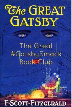 The Great Gatsby Book Club #GatsbySmack