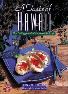 A Taste of Hawaii: New Cooking from the Crossroads of the Pacific  https://www.amazon.com/dp/1556709935?m=A1WRMR2UE5PIS8&ref_=v_sp_detail_page