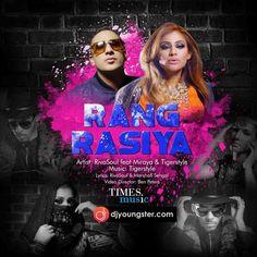 Rang Rasiya-Riva Soul Download Mp3 DjYoungster.com