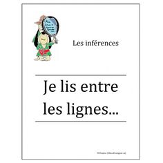 Les inférences Speech Language Pathology, Speech And Language, Inference Activities, French Immersion, French Quotes, Cycle 3, Teaching French, Reading Skills, Learn French