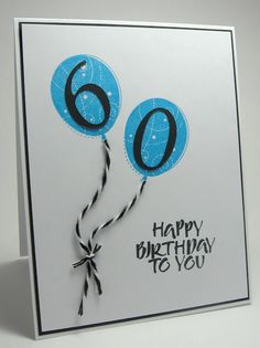 Birthday Card Ideas : stamping up north: birthday cards 60th Birthday Cards, Homemade Birthday Cards, Masculine Birthday Cards, Bday Cards, Masculine Cards, Homemade Cards, Diy Birthday, Happy Birthday Card Diy, Birthday Numbers