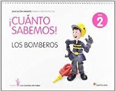 Resultado de imagen de proyecto los bomberos infantil