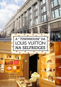 Louis Vuitton em Londres!