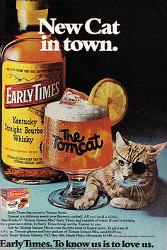 "1977 Liquor Ad, Early Times Kentucky Straight Bourbon Whisky, ""The Tomcat"" | Flickr - Photo Sharing!"