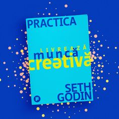 Seth Godin, Leadership, Creativity