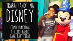 Trabalhar na Disney: Como funciona e como participar do programa