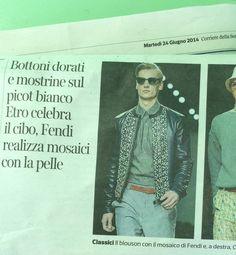 """.#SCS #moda #uomo #Corriere della Sera 24/06/2014....il giorno dopo la sfilata """"FENDI UOMO"""""""