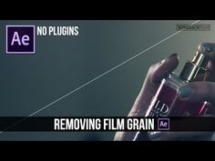 After Effects - How to Effectively Remove Video Noise and Film Grain Tutorial