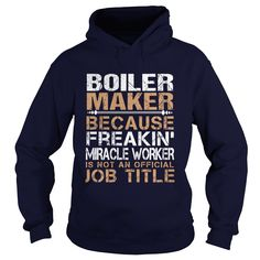 BOILER MAKER Because FREAKING Awesome Is Not An Official Job Title T-Shirts, Hoodies. Check Price Now ==► https://www.sunfrog.com/LifeStyle/BOILER-MAKER--Freaking-Navy-Blue-Hoodie.html?id=41382