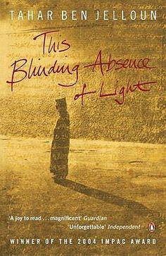 This Blinding Absence of Light | Tahar Ben Jelloun