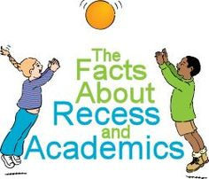 The Facts about Recess and Academics. Does your kids' school offer recess? All administrators should have to take child development classes and learn what is and what isn't developmentally appropriate for kindergarten, in my opinion :) School Ot, School Classroom, School Ideas, School Stuff, Classroom Ideas, School Children, School Readiness, School Counseling, Parents As Teachers