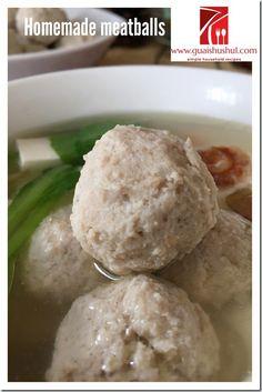 Chinese Style Meatballs (肉丸 或贡丸) #guaishushu #kenneth_goh #meatballs