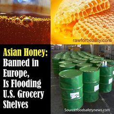 Anti GMO Foods and Fluoridated Water: Asian Honey, Banned in Europe, Is Flooding U.S. Grocery Shelves