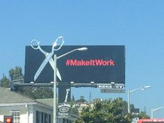 #ProjectRunway billboard takes Tim Gun's signature phrase #MakeitWork to the streets on #billboards! #TLA #LeaseAdvisors