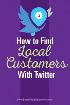 Do you use Twitter for your business?  There are tactics you can use to improve the visibility of your local business and identify potential leads.  In this post youll discover three ways to connect with local customers on Twitter. Via /smexaminer/