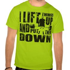 Funny gym apparel for lifters! Great for bodybuilding, powerlifting, weightlifting, crossfit, etc.