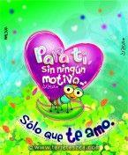Tarjeta de amor, sólo por que te amo Hormiga Lalo cargando un corazón con mensaje © ZEA www.tarjetaszea.com