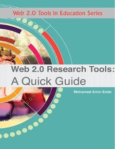 Web 2.0 Research Tools - A Quick Guide - great resource