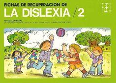 CEARTEE - Educación Especial: Fichas de Recuperación de la Dislexia 2