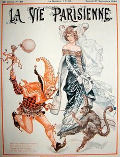 A court jester (and princess) on the cover of the magazine La Vie Parisienne for 27 September 1924 Images Vintage, Vintage Posters, Vintage Art, French Posters, Retro Art, Magazine Illustration, Illustration Art, Vintage Illustrations, Image Nature