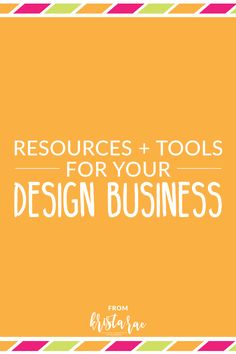 I've spent a lot of time experimenting with tools and finding the ones that make running a design business run smoother.