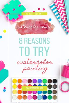 8-reasons-why-youshould-try-watercolor-painting