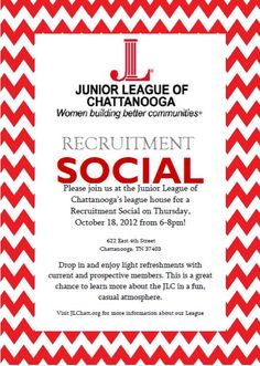 If you or any of your friends are interested in joining the Junior League of Chattanooga, please join us for a Recruitment Social!     Visit www.jlchatt.org for more information on becoming a member!