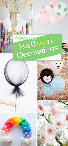 Awesome Balloon Decorations.