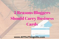5 Reasons Blogs Should Carry Business Cards