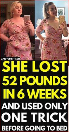 She lost 52 Pounds in 6 Weeks and used only one trick before going to bed. Weight Loss Meals, Losing Weight Tips, Fast Weight Loss, Healthy Weight Loss, Weight Loss Journey, Weight Loss Tips, Fat Fast, Slim Fast, Weight Gain