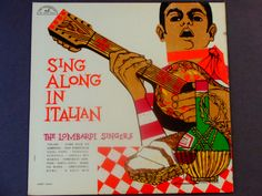 """Sing Along In Italian - The Lombardi Singers - World - """"Volare"""" - """"Santa Lucia"""" - ABC Paramount Records 1960 - Antique Vinyl LP Record Album by notesfromtheattic on Etsy"""