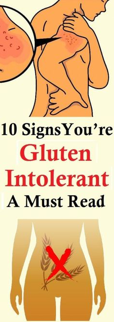 10 Signs You Have Gluten Intolerance And How To Treat It - Healthy Page 4 You