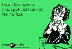 if my tolerance wasnt so high maybe i could get that high. Stoner Quotes, Weed Quotes, Medical Marijuana, Cannabis, Weed Humor, Stoner Humor, Weed Memes, Puff And Pass, Amor