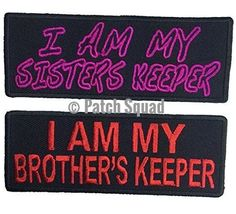 Patch Squad Unisex Set of Two I Am My Bothers/Sisters Keeper Embroidered Patch