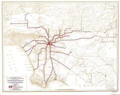 Historical Map: Comprehensive Rapid Transit Plan for the City and County of Los Angeles, 1925 This is one of the earliest plans commissioned. Los Angeles Map, What Might Have Been, Rapid Transit, Fantasy Map, City Maps, Historical Maps, Antique Maps, Urban Planning, Cartography
