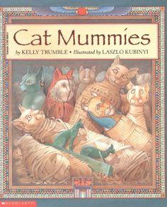 Cat Mummies by Kelly Trumble