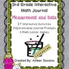 This Interactive Math Journal for 3rd Grade includes 27 interactive activities and 3 math games for Measurement and Data! Activities include: flipp...