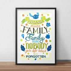 Disney Lilo and Stitch Ohana Means Family Typography Quote Poster Art Print by penelopeloveprints. Explore more products on http://penelopeloveprints.etsy.com