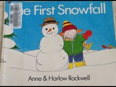 The First Snowfall children's book read aloud, written by Anne and Harlo...