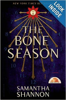 The Bone Season by Samantha Shannon this book is hyped to be the next Harry Potter... i hope so